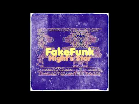 "FRENCH HOUSE MUSIC : FakeFunk – ""Night's Star"""