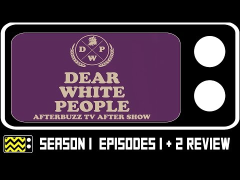 Dear White People Season 1 Episodes 1 & 2 Review & After Show | AfterBuzz TV