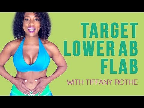 |How to| target |Lower Abs| Flab with Tiffany Rothe