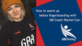 How to warm up before fingerboarding with GB Climbing Coach Rachel Carr by teamBMC