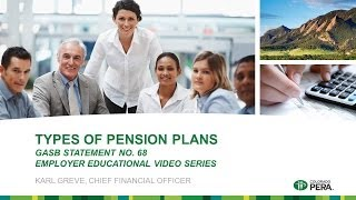 GASB 68: Types of Pension Plans