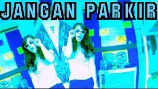 Jangan Parkir GAC // AULION (Music Video Cover)
