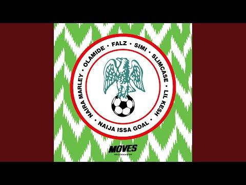 Naija Issa Goal Remix