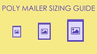 Treemarc Poly Mailer Sizing Guide