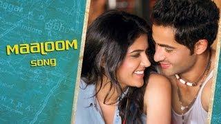 Maaloom - Song Video - Lekar Hum Deewana Dil