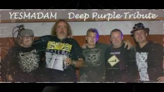 Video Hush - Yesmadam Deep Purple Tribute