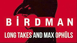 Nonton Birdman  Long Takes  Or The Unexpected Influence Of Max Oph  Ls    Film Analysis Film Subtitle Indonesia Streaming Movie Download