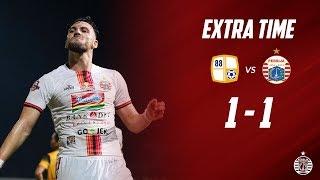 BARITO PUTERA 1 - 1 PERSIJA JAKARTA [Liga 1 2019] | Extra Time