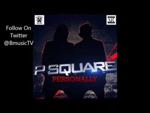 P Square - Personally