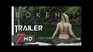 Nonton BOKEH | Official Trailer (2017) | Sci-Fi Movie | Full-HD | Teaser Trailer Film Subtitle Indonesia Streaming Movie Download