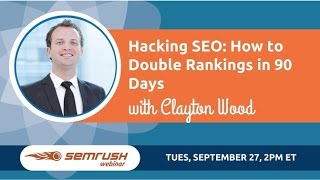 Clayton Wood joins SEMrush for a 5 step hacking roadmap explained in an actionable workshop style webinar. These are actionable things you can change to incr...