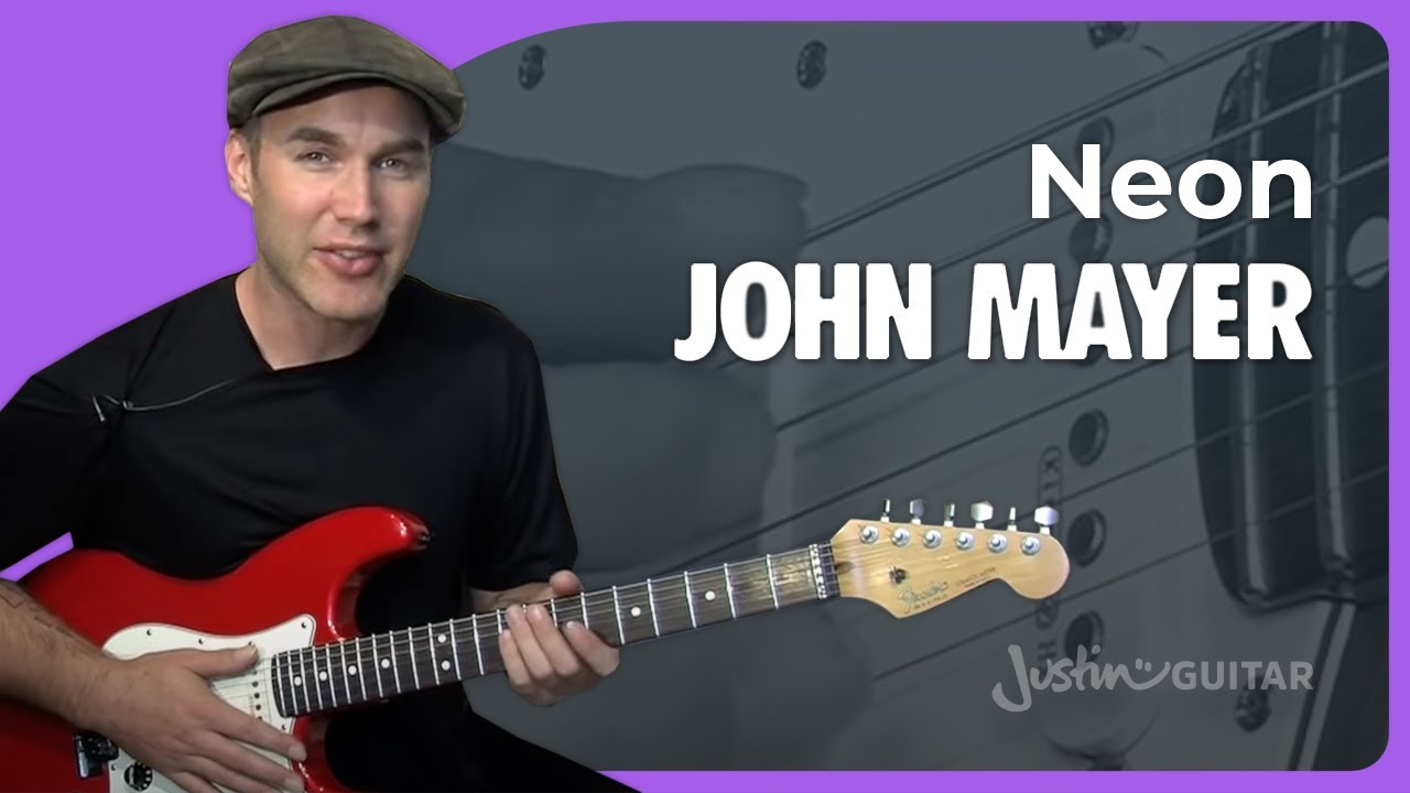 Neon – John Mayer (Songs Guitar Lesson ST-328) How to play