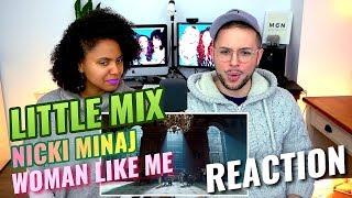 Video Little Mix - Woman Like Me (Ft. Nicki Minaj) | REACTION MP3, 3GP, MP4, WEBM, AVI, FLV November 2018