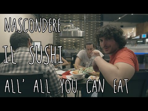 "come nascondere il sushi all' ""all you can eat"" - willwoosh"