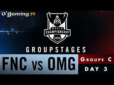 World Championship 2014 - Groupstages - Groupe C - FNC vs OMG