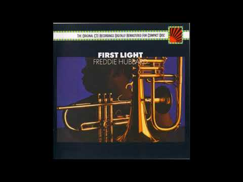Freddie Hubbard - First Light ( Full Album )