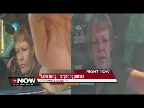 Gang of thieves targets women in Arapahoe County