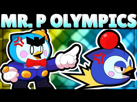 MR. P OLYMPICS! | How Does Mr. P do in 11 Tests?! | New Brawler Mr. P Mechanics!