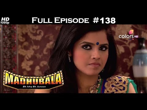 Madhubala - Full Episode 138 - With English Subtitles