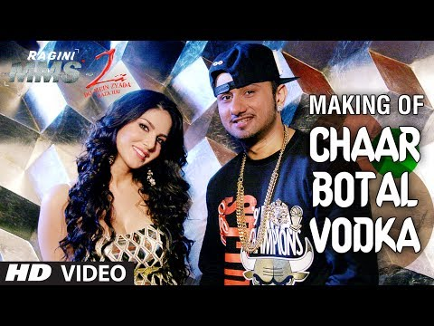 Chaar Botal Vodka Song Making Ragini MMS 2 | Yo Yo Honey Singh, Sunny Leone Chaar Botal Vodka Song Making Ragini MMS 2 | Yo Yo Honey Singh, Sunny Leone