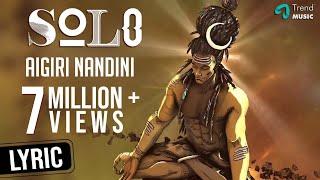 Video Aigiri Nandini - Lyric Video | Solo |  Dulquer Salmaan, Bejoy Nambiar | TrendMusic MP3, 3GP, MP4, WEBM, AVI, FLV Maret 2019