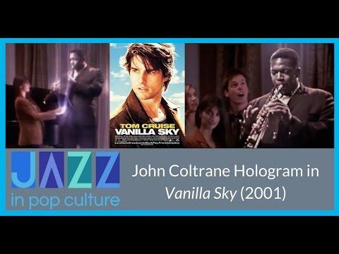 Video John Coltrane Hologram in Vanilla Sky download in MP3, 3GP, MP4, WEBM, AVI, FLV January 2017