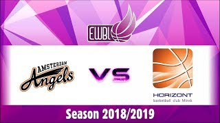Amsterdam Angels vs Horizont – EWBL 2018/19