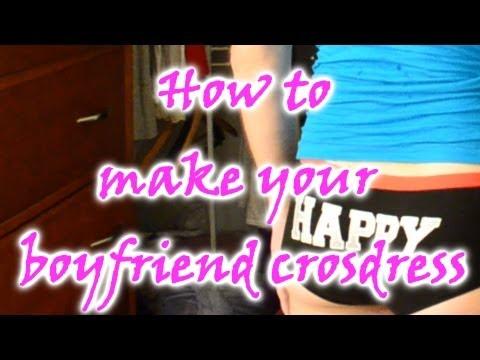 How To Make Your Boyfriend Crossdress - Step 1: Wonderwear