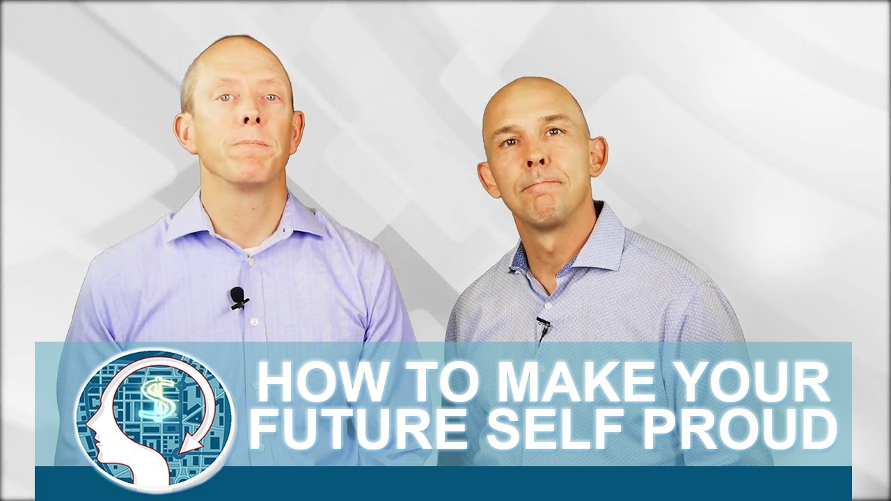 How to Make Your Future Self Proud
