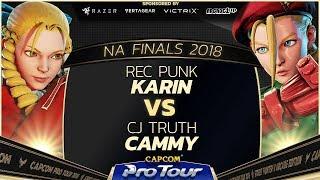 REC Punk (Karin) vs CJ Truth (Cammy) - NA Regional Finals - Grand Finals - CPT 2018
