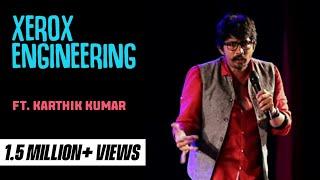Xerox Engineer | Stand up comedy by Karthik Kumar