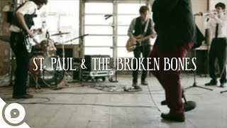 St. Paul and The Broken Bones - Call Me   OurVinyl Sessions