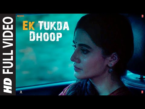 Ek Tukda Dhoop | THAPPAD | Taapsee Pannu | Raghav Chaitanya | Anurag Saikia