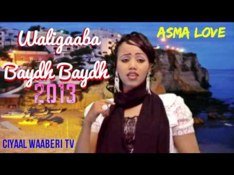 Video ASMA Love Hees Cusub Waligaaba Baydh Baydh 2013 download in MP3, 3GP, MP4, WEBM, AVI, FLV January 2017