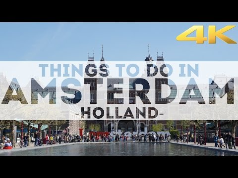 Things to do in AMSTERDAM & Attractions in 4K