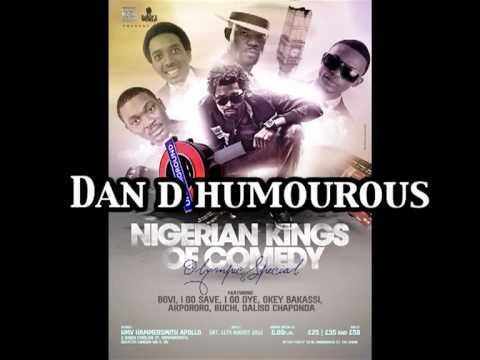 Nigerian Kings of Comedy Track 4 - Dan D'humourous