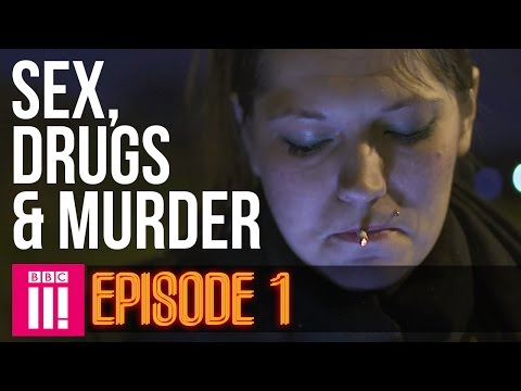 Life Inside Britain's Legal Red Light District   Sex, Drugs & Murder - Episode 1