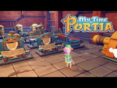 Making The Factory! - My Time At Portia (Alpha 8.0) – Part 224