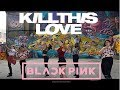 KILL THIS LOVE by BLACKPINK dance cover