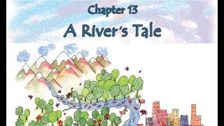 Class 4- ( A River's Tale ) chapter 13 of looking around book #NCERT. HINDI explanation