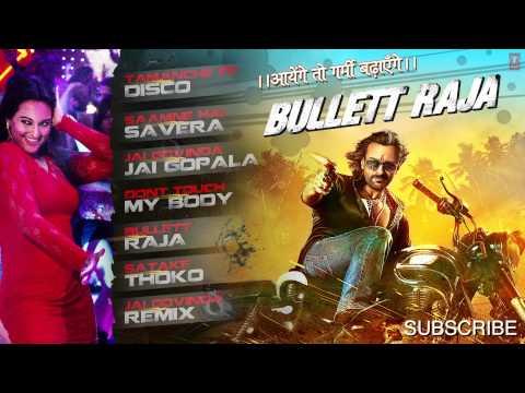 Bullett Raja Full Songs Jukebox | Saif Ali Khan, Sonakshi Sinha