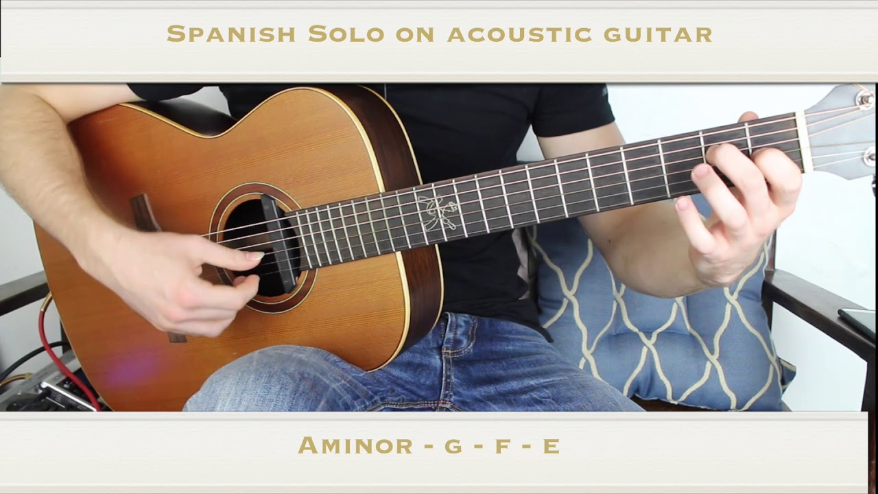 Spanish Guitar Solo … On Acoustic Guitar.