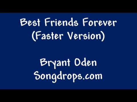 Video Best Friends Forever  (Faster Version) download in MP3, 3GP, MP4, WEBM, AVI, FLV January 2017