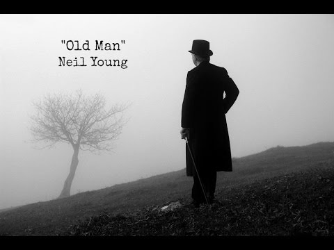 Old Man (Lyrics) - Neil Young
