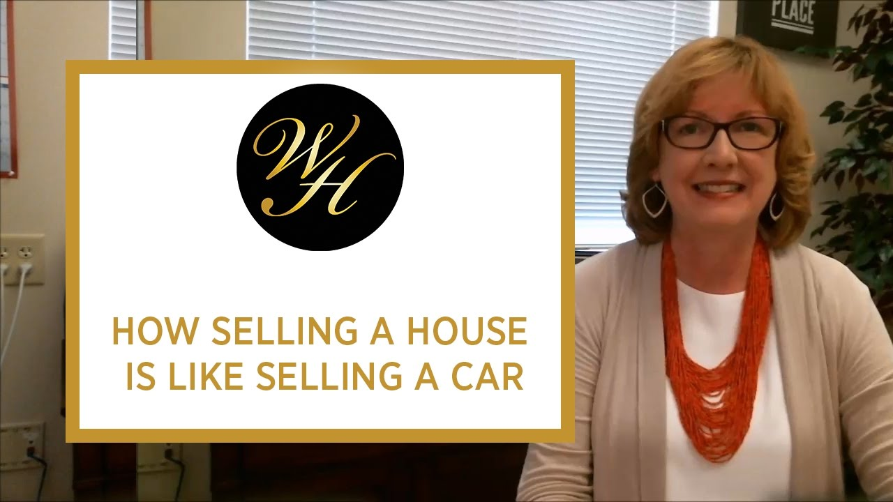 Why Selling Your House Is Like Selling Your Car