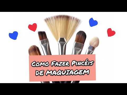 Como fazer pincéis de maquiagem