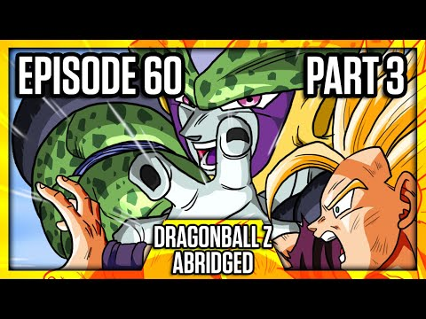 Dragon Ball Z Abridged: Episode 60 - Part 3 - #DBZA60 | Team Four Star (TFS) - Thời lượng: 28 phút.
