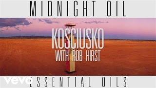 Music video by Midnight Oil performing 'Kosciusko' Track by Track. (C) 2014 Sony Music Entertainment Australia Pty Ltd.