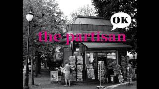 Video The Partisan - OK  (Full Album) - 2010
