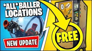 *NEW* Fortnite UPDATE   *FREE* VENDING MACHINES & *ALL* LOCATIONS OF THE BALLER (Patch Notes v8.10)